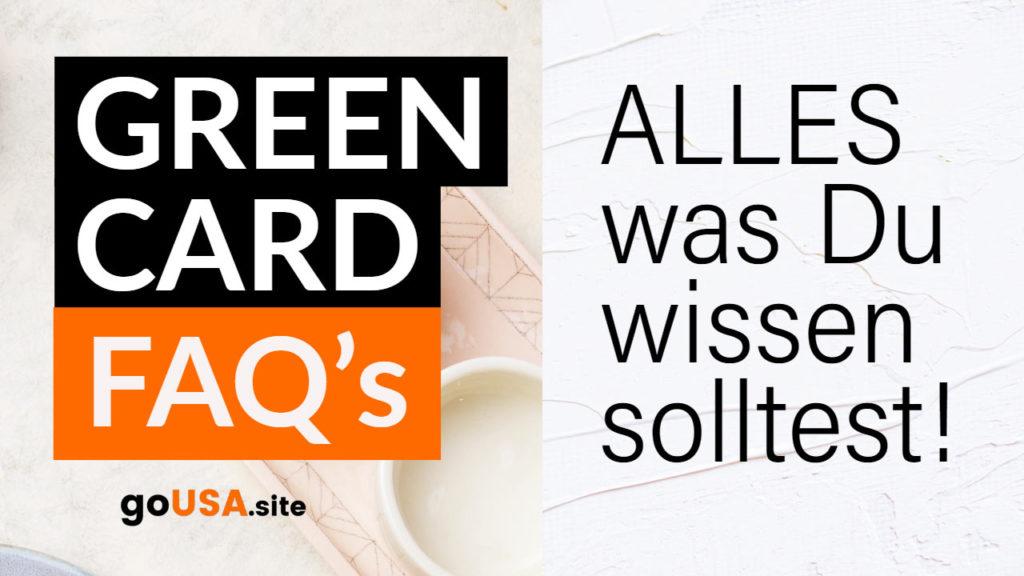 Green-Card-FAQ-Alles-was-Du-wissen-solltest