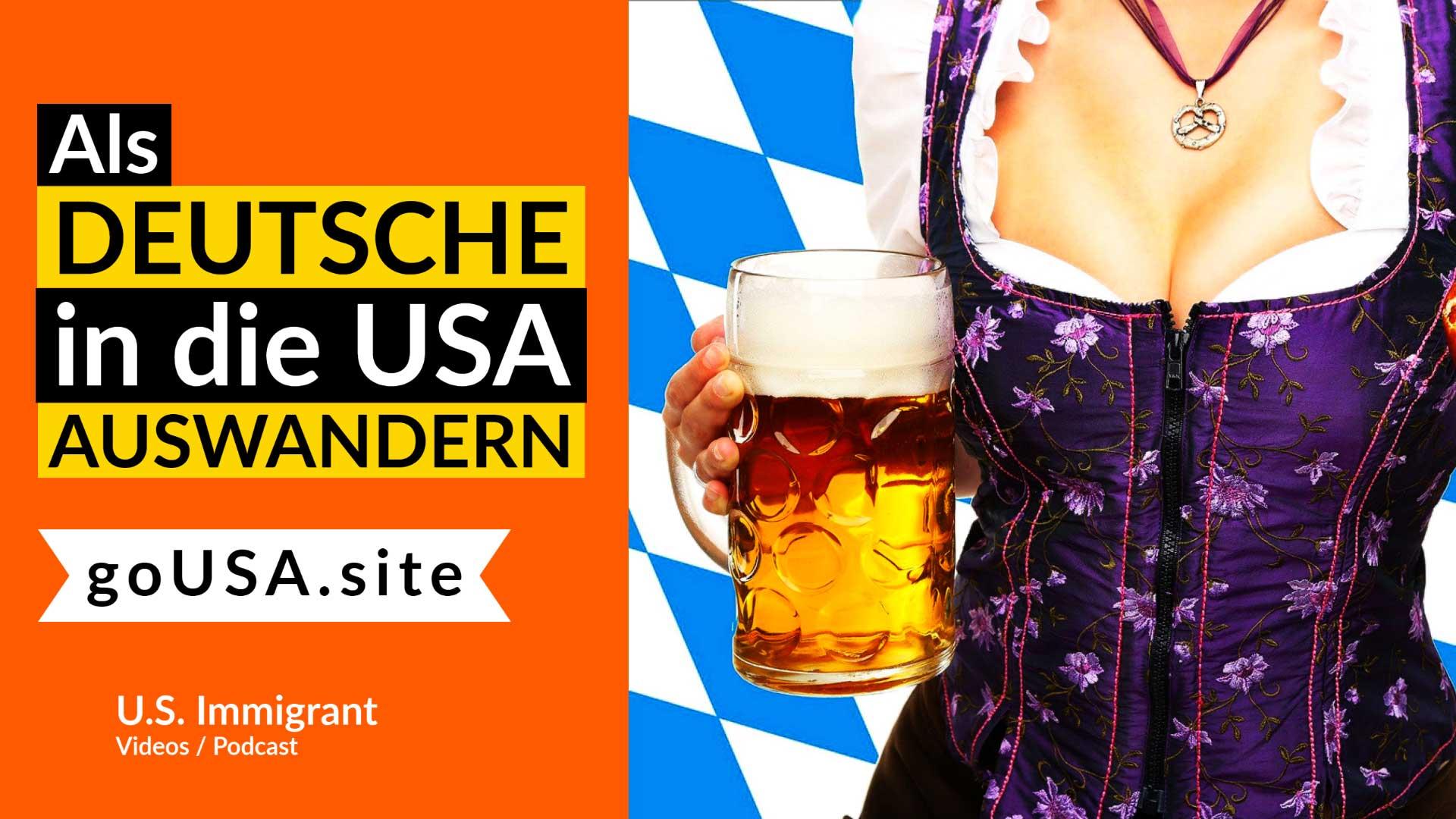 Als Deutscher in die USA auswandern